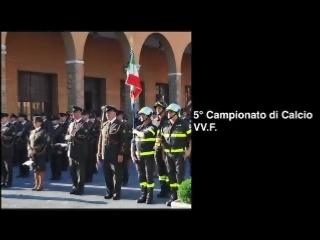 25/09/2012: 5° Campionato Italiano Vigili del Fuoco (VV.F.) di Calcio - Memorial